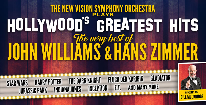 "2020 erstmals auf Tournee: ""HOLLYWOOD'S GREATEST HITS: THE VERY BEST OF JOHN WILLIAMS & HANS ZIMMER"""